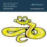 Fear of Snakes,Ophidiophobia,Self Hypnosis