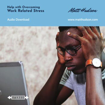 Work Related Stress Self Hypnosis Coaching Download